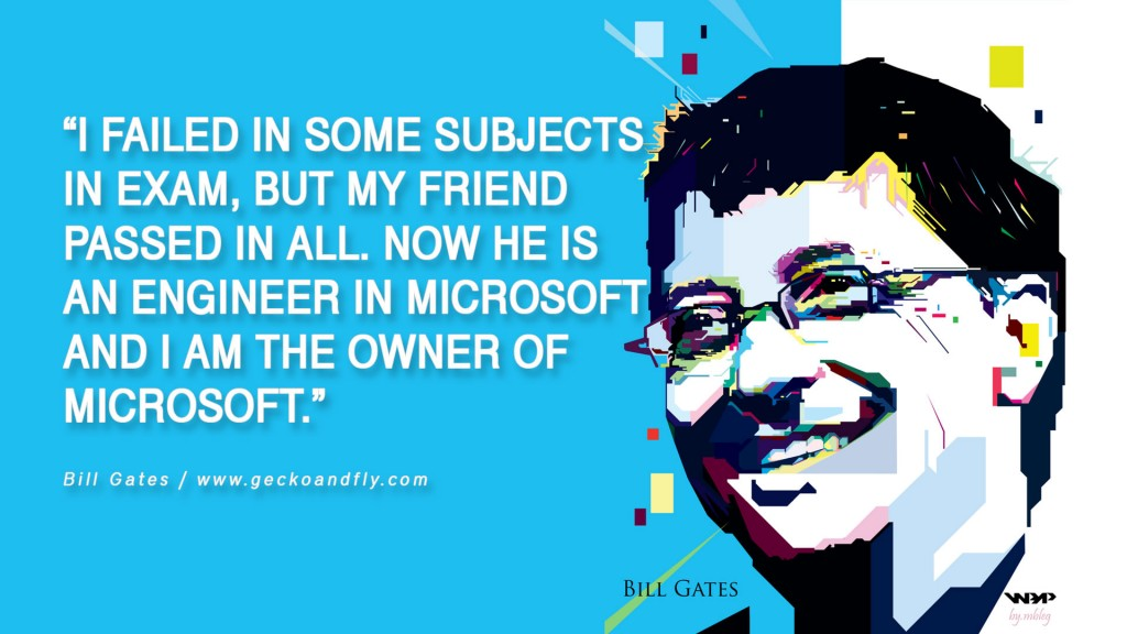 bill-gates-quotes-failed-in-some-subjects